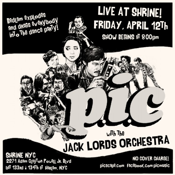 P.I.C and The Jack Lords Orchestra at Shrine 4.12
